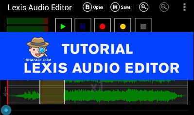 cara edit suara lexis audio editor