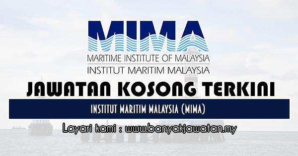 Jawatan Kosong 2020 di Institut Maritim Malaysia (MIMA)