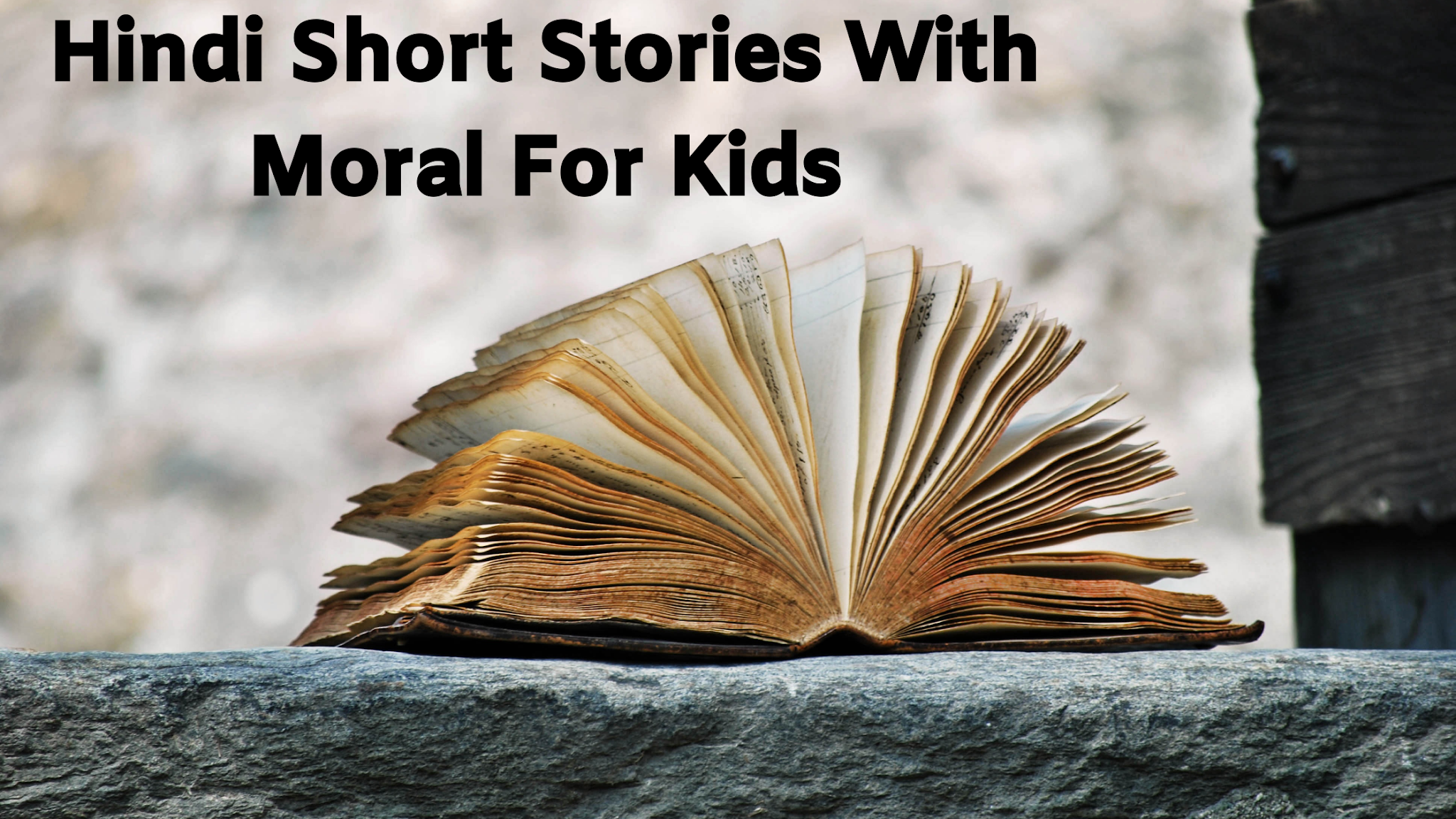 Hindi Short Stories With Moral For Kids