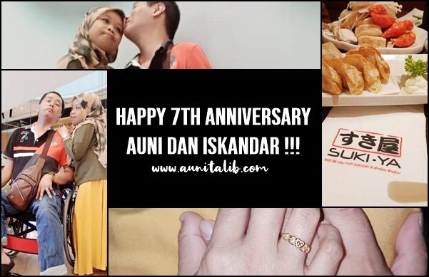 HAPPY 7TH ANNIVERSARY AUNI DAN ISKANDAR !!!