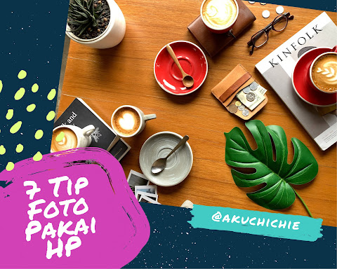 7 tip foto menggunakan kamera handphone