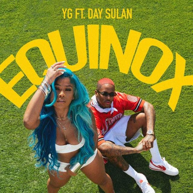[MUSIC] YG ft. DAY SULAN - EQUINOX
