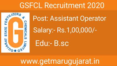 gsfcl assistnat operator recruitment