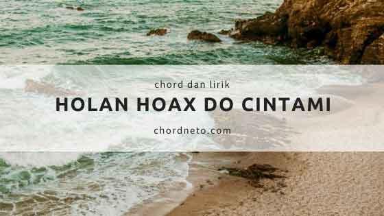 Chord Lagu Holan Hoax Do Cintami - Nabasa Trio