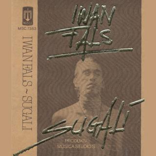 Download Kumpulan Lagu Mp3 Terbaik Iwan Fals Full Album Sugali (1984) Lengkap