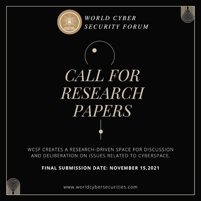 """Call for Research Paper"""" by """"World Cyber Security Forum""""  Register now; Submit by November 15, 2021"""