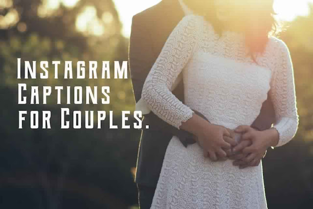 Instagram captions for couples 2019