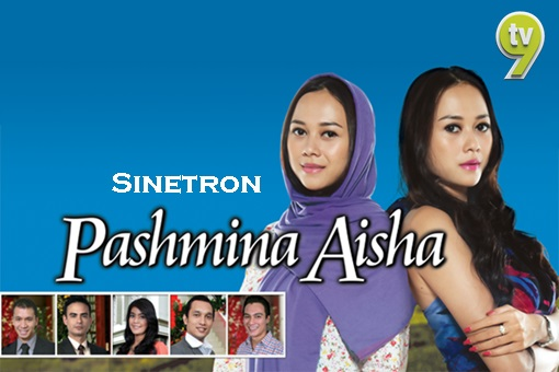 Original Sound Track OST Pashmina Aisha TV9, lagu tema sinetron Pashmina Aisha TV9, lagu latar, download OST Pashmina Aisha TV9, tonton video klip lagu Buat Sakit Hati - Charly & Pepeng, Setia Band - Buat Sakit Hati (Asmara 2)
