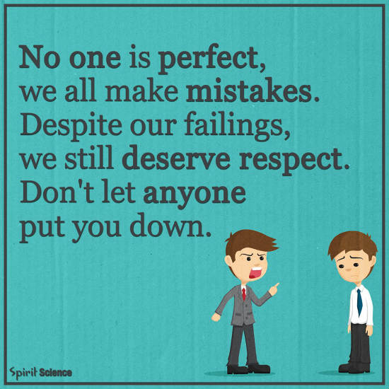 No One Is Perfect We All Make Mistake Despite Our Failings We
