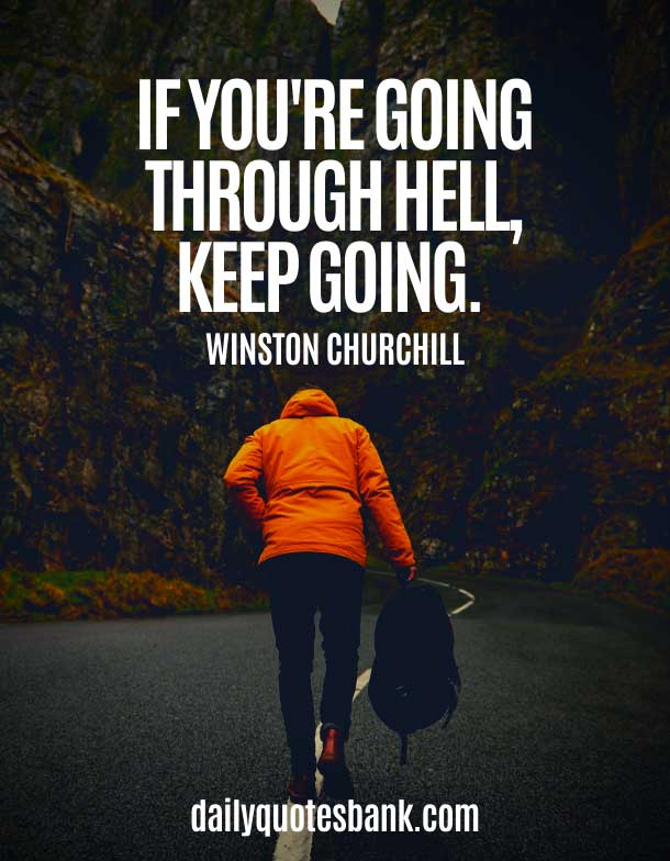 Keep Going and Keep Moving On Quotes and Sayings