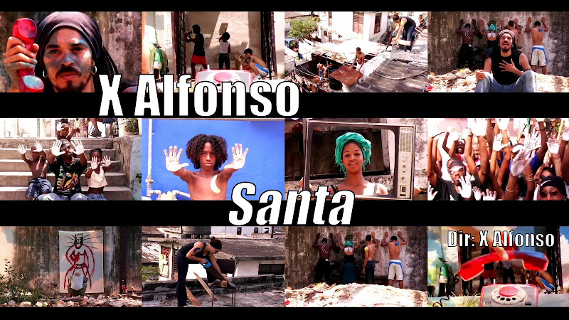 X Alfonso - ¨Santa¨ - Videoclip - Director: X Alfonso. Portal Del Vídeo Clip Cubano