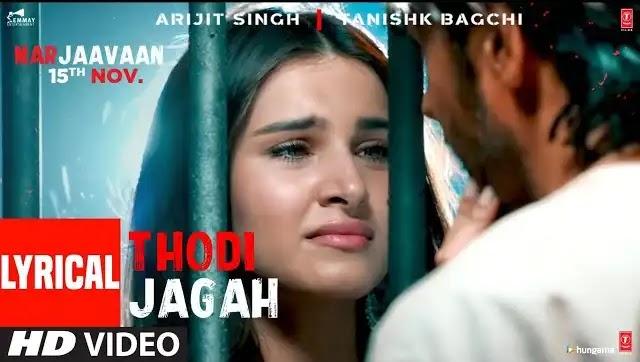 Thodi Jagah De De Mujhe Lyrics | Arijit singh songs