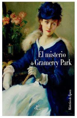 El misterio de Gramercy Park - Anna Katharine Green (1897)