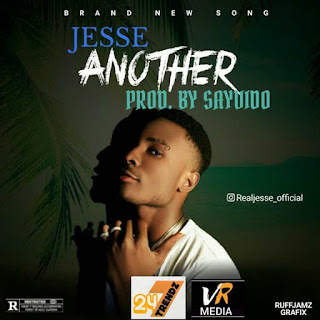 MUSIC: Jesse - Another