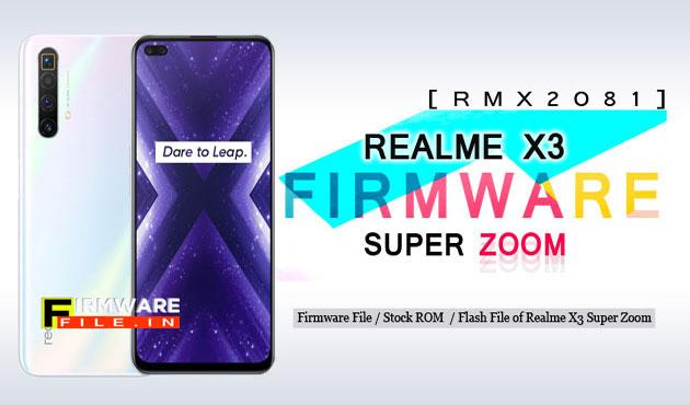 Firmware Realme X3 Super Zoom RMX2081