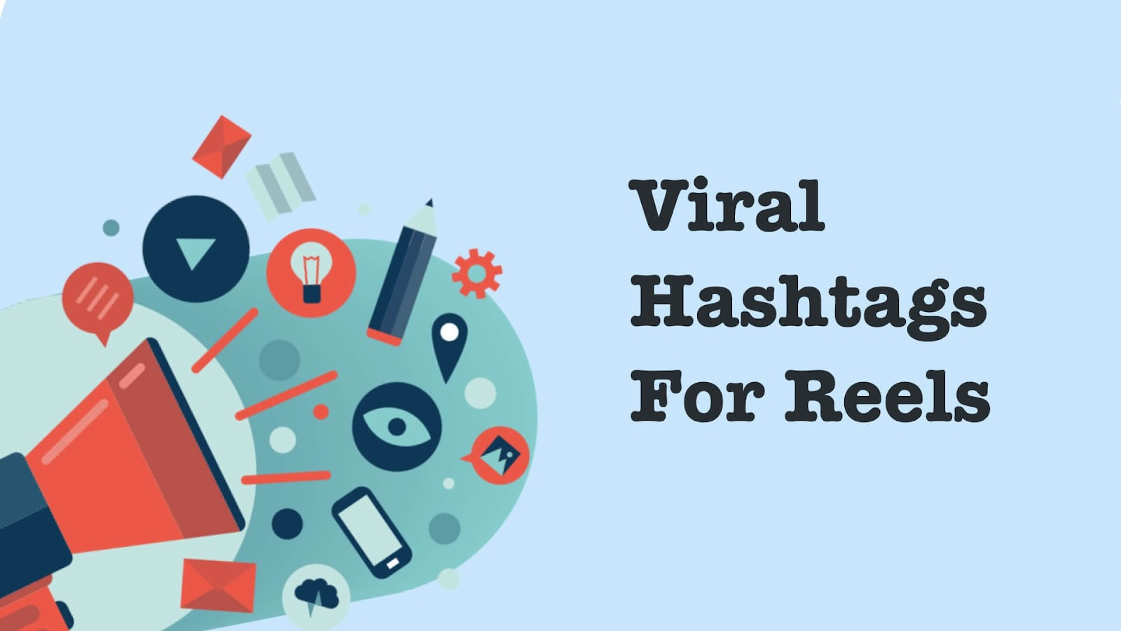 Top viral and trending hashtags for Instagram reels
