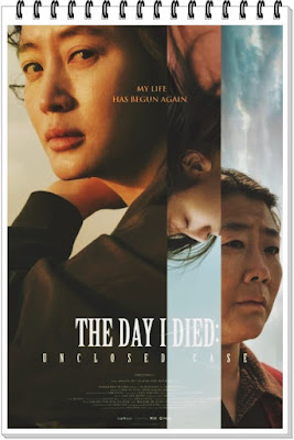 the day i died unclosed case sinopsis the day i died unclosed case review nonton film the day i died unclosed case the day i died korean movie sub indo