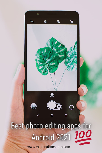 Best photo editing apps for Android 2021