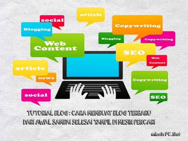 Tutorial Blog : Cara Membuat Blog Terbaru dari Awal Sampai dengan Selesai Dapat Ditampilkan Di Mesin Pencari