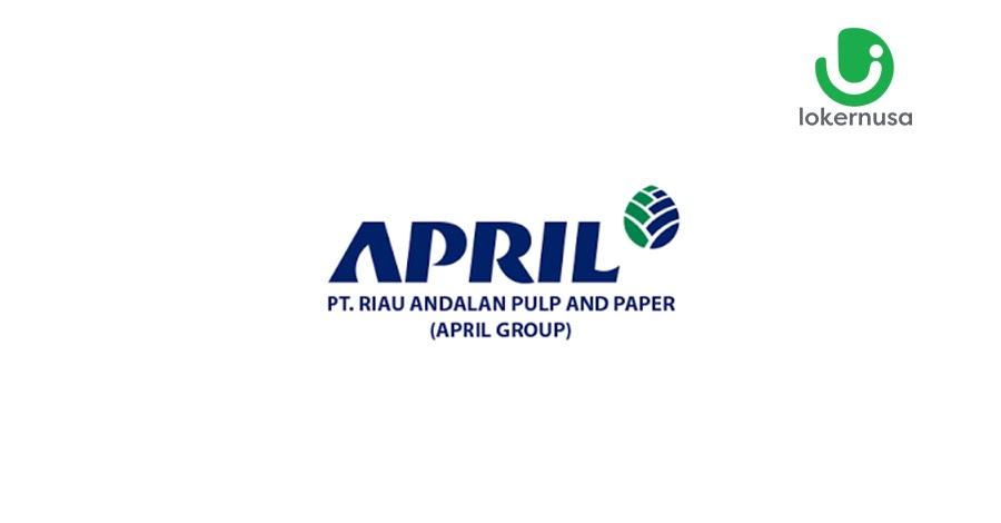 Lowongan Kerja PT. Riau Andalan Pulp & Paper (APRIL Group)