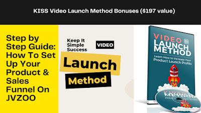 KISS Video Launch Method Review - Keep It Simple Success (KISS) 2021