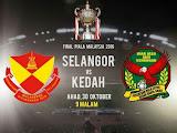 Piala Malaysia 2016 : Kedah Vs Selangor
