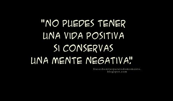 No puedes tener una vida positiva si conservas una mente negativa.  _ Joyce Meyer