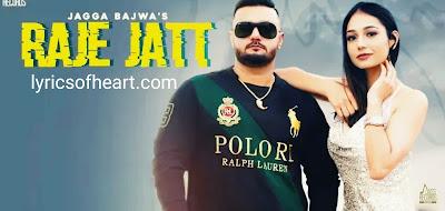 Raje Jatt Lyrics | Jagga Bajwa |