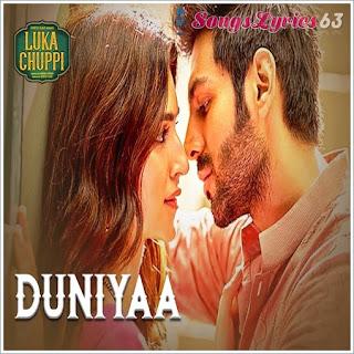 Duniyaa Lyrics Luka Chuppi [2019]