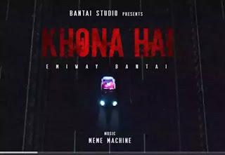 Khona Hai Lyrics - Emiway ft. Meme Machine