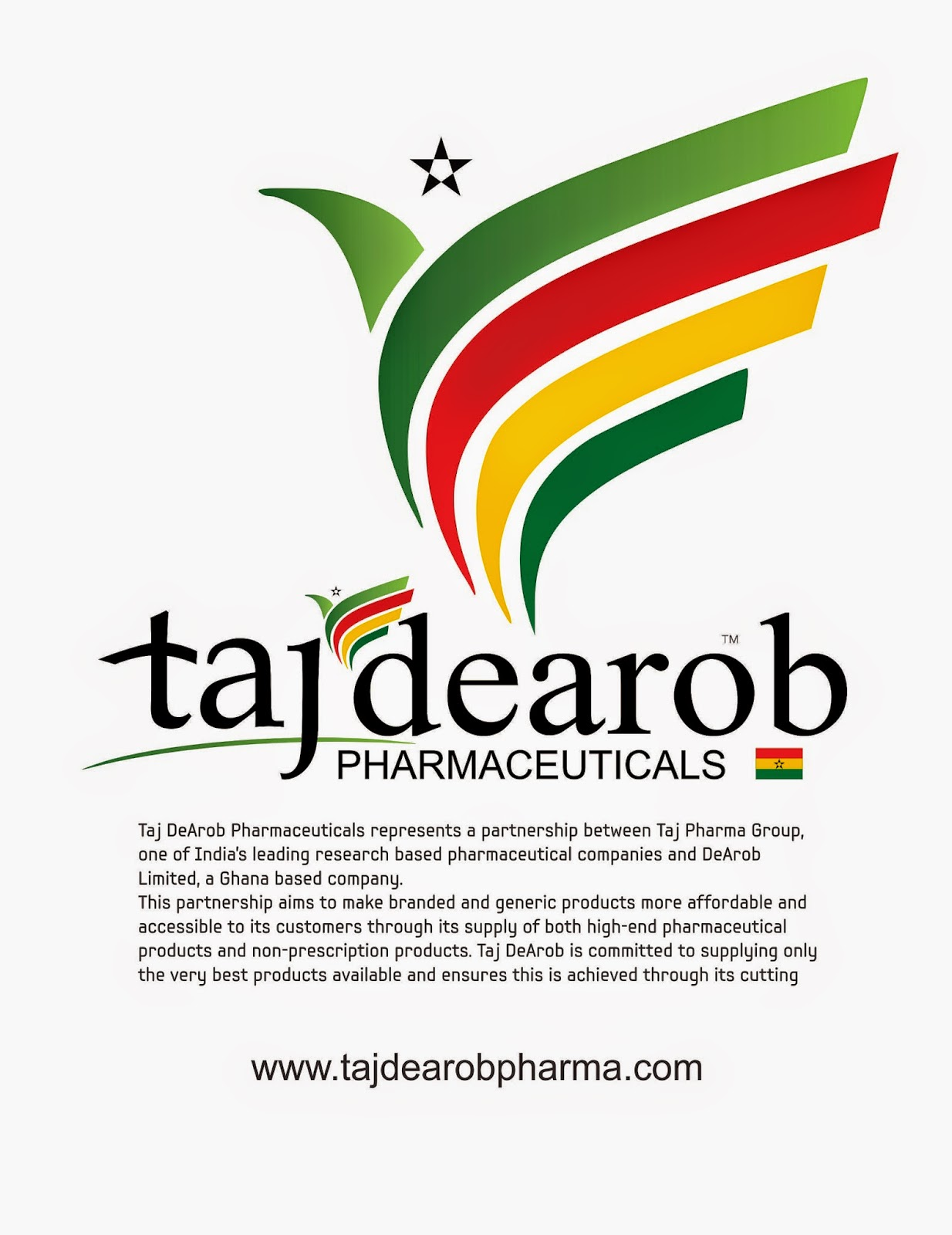Taj DeArob Pharmaceuticals represents a partnership between Taj
