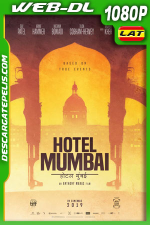 Hotel Mumbai: El Atentado (2018) 1080P WEB-DL Latino – Ingles