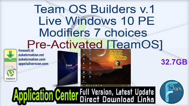 Team OS Builders v.1 Live Windows 10 PE Modifiers 7 choices Pre-Activated [TeamOS]