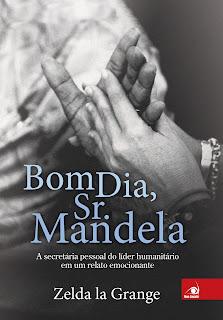 [Resenha] Bom dia Sr. Mandela - Zelda La Grange