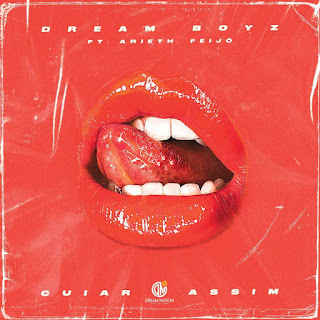 Dream Boyz - Cuiar Assim (Feat Arieth Feijó)