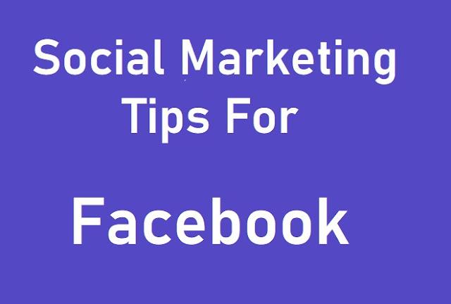 Social Marketing Tips For Facebook 2020