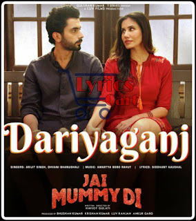 Dariyaganj-Jai Mummy Di Lyrics