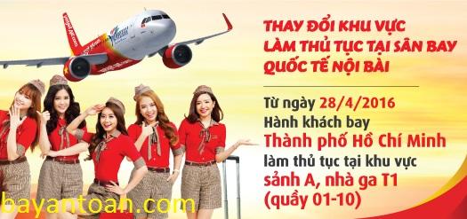Hành khách Vietjet bay chặng Hà Nội – TP.HCM sẽ làm thủ tục tại sảnh A, nhà ga T1
