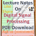 Lecture Notes on Digital Signal Processing PDF Material Download