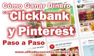 Ganar Dinero con Clickbank y Pinterest, ganar dinero clickbank pinterest,