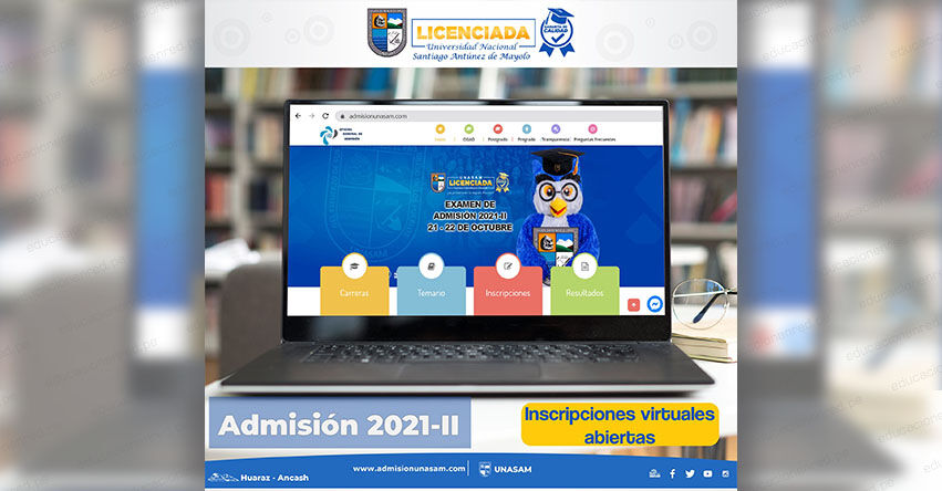 ADMISIÓN UNASAM 2021-2 (Examen 6, 13, 21 y 22 Octubre) Inscripción Universidad Nacional Santiago Antúnez de Mayolo - CRONOGRAMA - PROSPECTO - www.admisionunasam.com