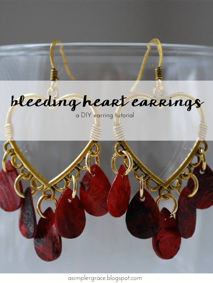 Bleeding Heart Earrings Tutorial | A Thirty Minute Project - A Simpler Grace