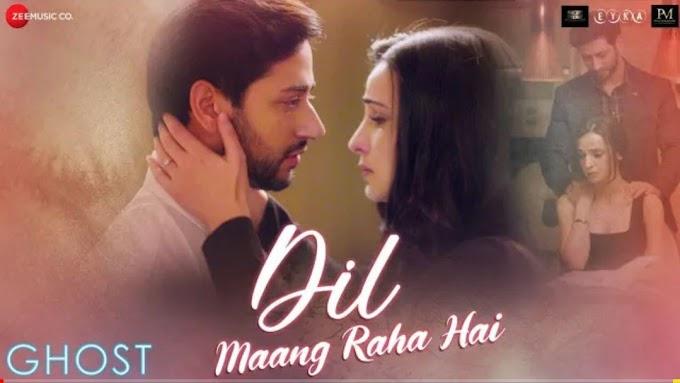 Dil Maang Raha Hai lyrics - Nikhita Gandhi | Ghost | Sanjeev Darshan | Ajay