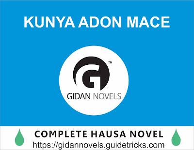 Kunya Adon Mace Complete Hausa Novel
