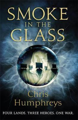 Smoke in the Glass by Chris Humphreys