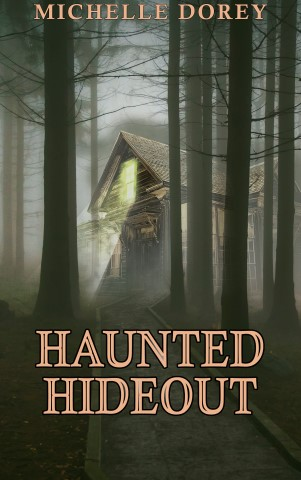 The Haunted Hideout