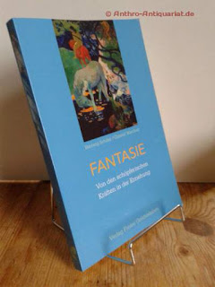 Kranich, Ernst Michael: Fantasie, von den schöpferischen Kräften in der Erziehung