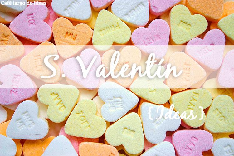 8 ideas para San Valentín