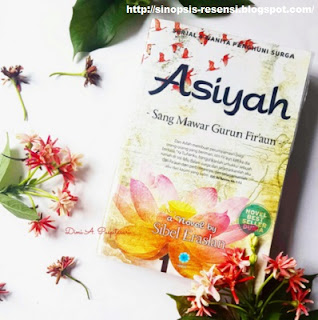 "Sinopsis Kisah Islami ""Asiyah Istri Fir'aun"", Wanita Penghuni Surga, Wanita Sempurna"