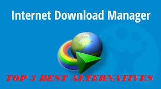 Top 5 best alternative of internet download manager(IDM)